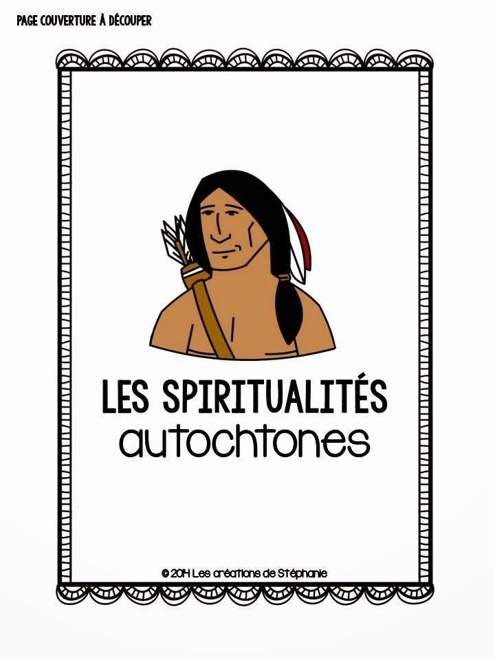 Les créations de Stéphanie: Lapbook : Les spiritualités autochtones (ECR 3e cycle)