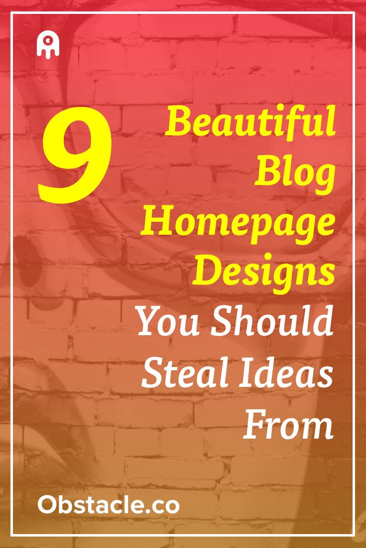 Ever wonder what makes a good homepage design for your blog? Take a look at 9…