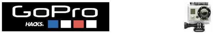 GoPro HD Cameras Hacks and Tips