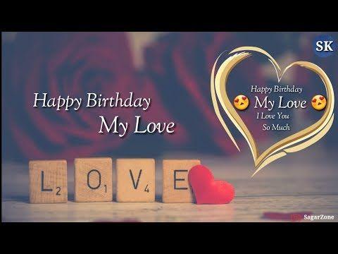 Happy Birthday My Love I Love You So Much New Whatsapp