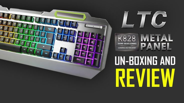 LeaningTech LTC Gaming Keyboard K828 Metal Panel - Unboxing And Review