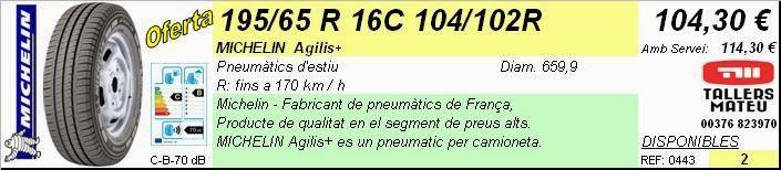Tallers Mateu: 195/65 R 16C 104/102R MICHELIN AGILIS+ (CAMIONETA)...