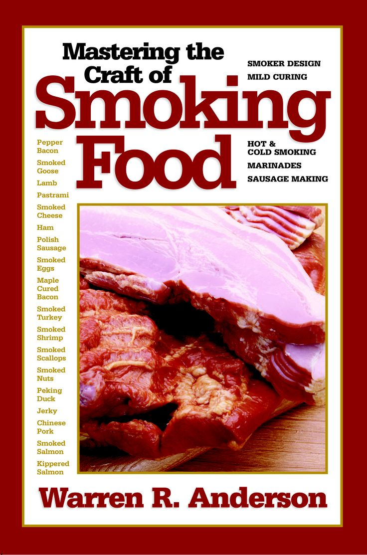 Mastering the Craft of Smoking Food by Warren Anderson | Quiller Publishing. A guide to making real smoked food at home. Learn the secrets of making bacon, ham, pastrami, jerky, sausage, smoked cheese, smoked salmon and many more delicious smoked foods – all at home with basic equipment that can either be bought or easily made in the workshop. Many of the instructions covered are unique to the owner. #food #smoking #recipes #workshop