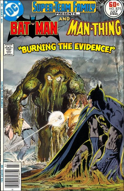 """Super-Team Family: The Lost Issues!: Batman and Man-Thing in """"Burning the Evidence!"""""""