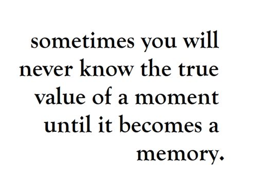 ✔ value each moment