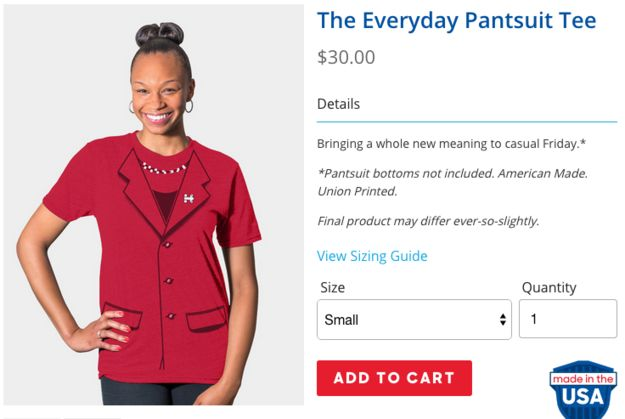 Hillary Clinton Invented A Pantsuit T-Shirt So You Can Dress Like Her Without All The Hassle - BuzzFeed News