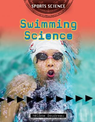 """Swimming Science by Hélène Boudreau: """"The six books in the 'Sports Science' series are designed to appeal to juvenile readers, and they do so superbly. Designer Lynne Lennon has created a template for the series and selected fonts, colours, and graphic details that would be difficult to improve upon. As such, the """"Sports Science"""" series seems destined to entice avid and reluctant readers interested in sports and/or the science of sports as well as girls and boys in sport programs."""""""