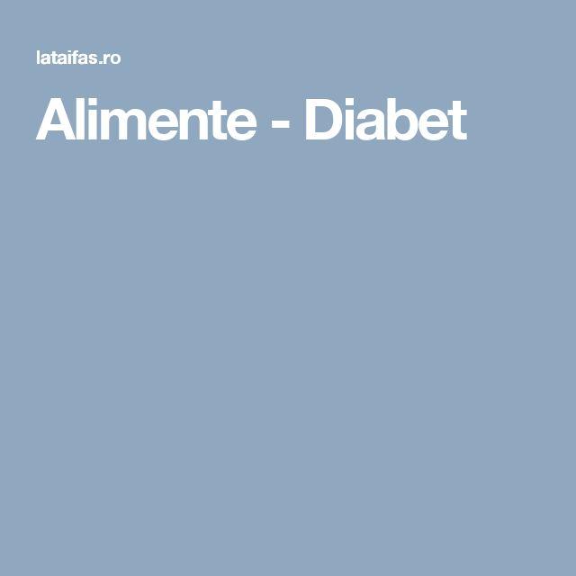 Alimente - Diabet