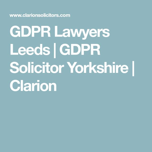 GDPR Lawyers Leeds | GDPR Solicitor Yorkshire | Clarion
