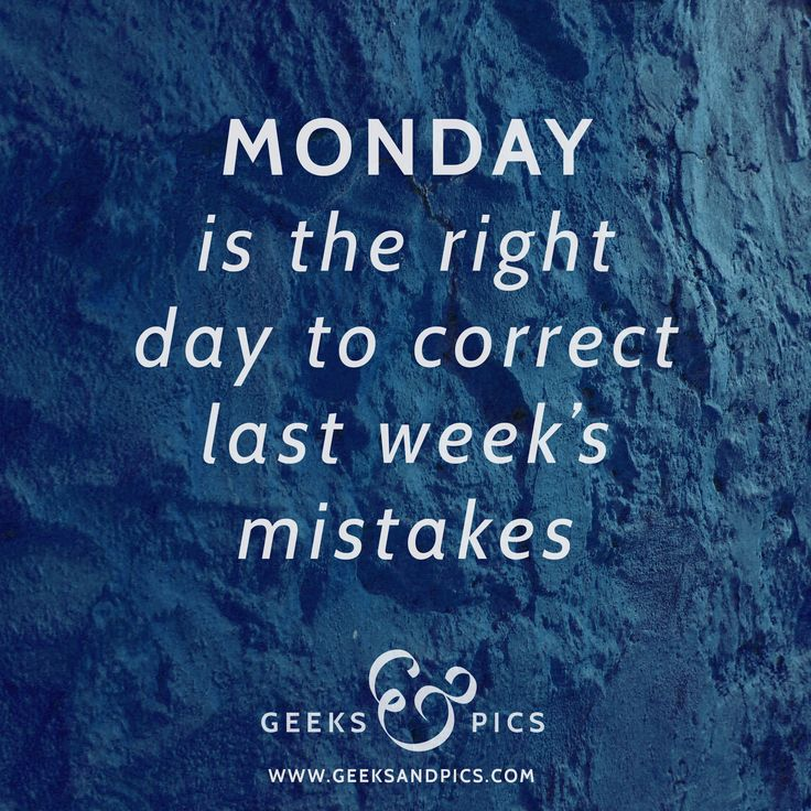 Monday is the right day to correct last week's mistakes. http://www.geeksandpics.com/