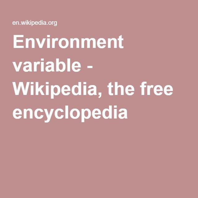 Environment variable - Wikipedia, the free encyclopedia