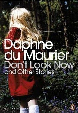 84 best books images on pinterest children books childrens books buy dont look now and other stories penguin modern classics by daphne du maur from whsmith today saving free delivery to store or free uk fandeluxe Images