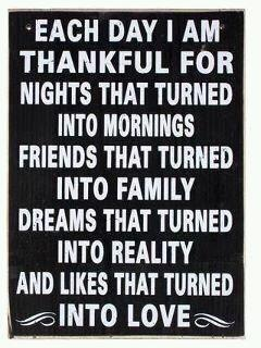 Each day I am thankful for . . .