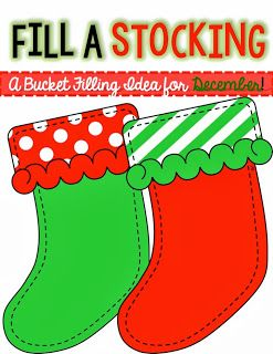 """Bucket Filling---Christmas idea Freebie!!  Students will write and fill someone's """"stocking"""" during the holidays."""