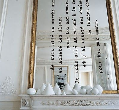 DIY idea for your mirror. Add a text. I am not crazy about this fireplace decor but I love the texted mirror! Living room Whitewashed Cottage chippy shabby chic french country rustic swedish decor idea.  *** Repinned from BrightNest ***.