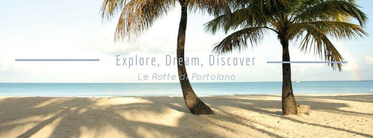 #explore #dream #discover, la tua vacanza in barca firmato #rottediportolano