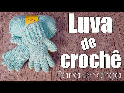 """Luva de crochê com dedinhos para criança """"Videoaula""""   Mundo de Soraia"""
