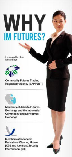 Mengapa Anda harus percaya IM Futures ? Cek website kami untuk info lebih lanjut atau coba demonya di http://demoreg.imfutures.com/index.php?idmkt=20120086