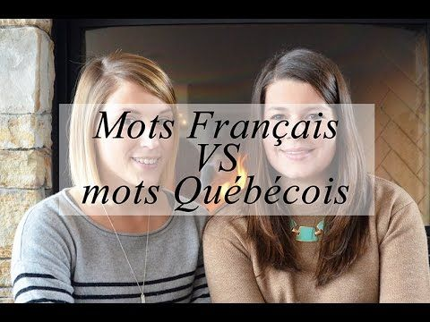 French vs Canadian French vocabulary !