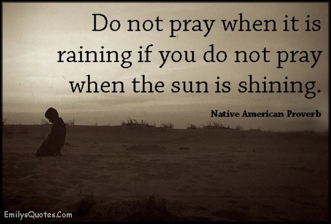 Do not pray when it is raining if you do not pray when the sun is shining
