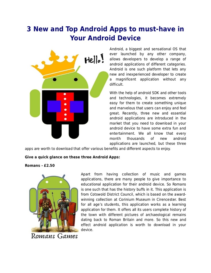 3 New and Top Android Apps to must-have in Your Android Device  http://androiddevelopmentexperts.wordpress.com/2013/04/03/3-new-and-top-android-apps-to-must-have-in-your-android-device/
