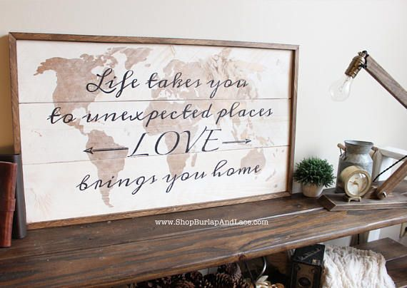 Life takes you love brings you home travel theme decor