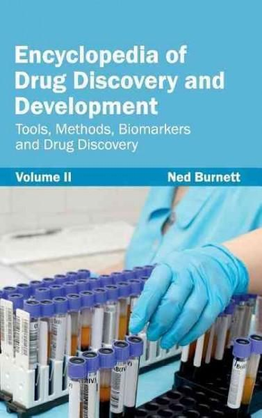 Encyclopedia of Drug Discovery and Development: Tools, Methods, Biomarkers and Drug Discovery