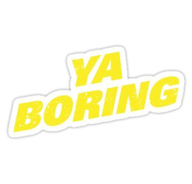 'Brooklyn Nine Nine Ya Boring Diagonal Shirt' Sticker by Clort Tumblr Stickers, Phone Stickers, Diy Stickers, Printable Stickers, Brooklyn Nine Nine Funny, Preppy Stickers, Jake Peralta, Diy Phone Case, Aesthetic Stickers