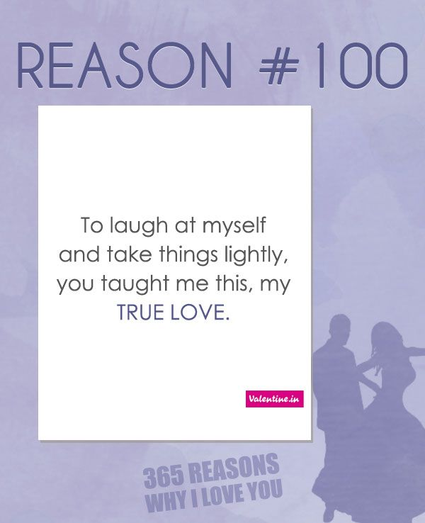 Quotes About Love: Reasons Why I Love You #100
