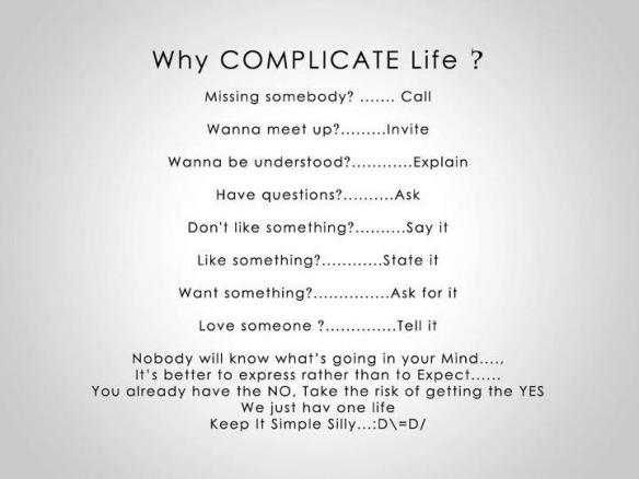Perché complicarsi la vita? Buoni propositi per il 2012.