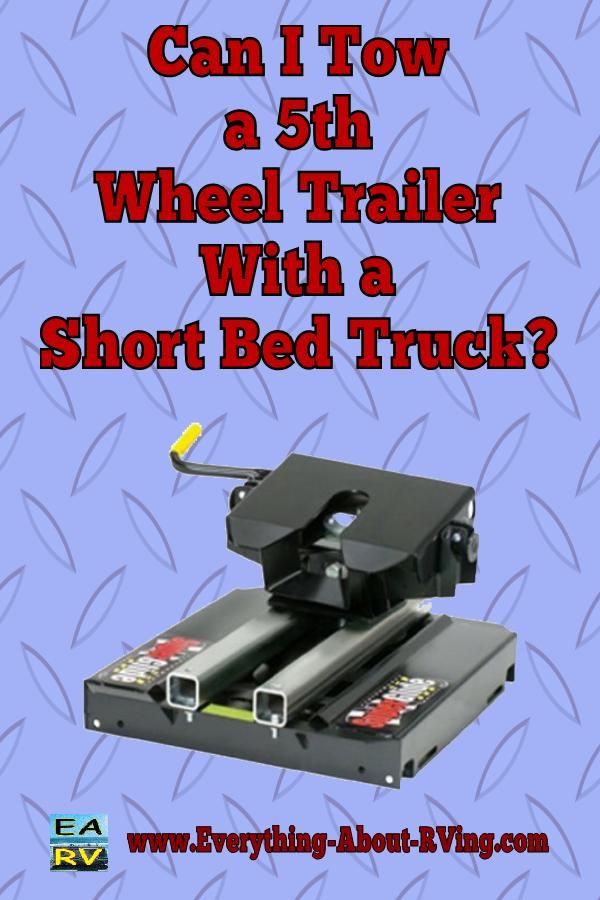 Here is our answer to: Can I Tow a 5th Wheel Trailer With a Short Bed Truck?  Yes you can tow a 5th Wheel Trailer with a Short Bed Truck as long as it meets the towing... Read More: http://www.everything-about-rving.com/can-i-tow-a-5th-wheel-trailer-with-a-short-bed-truck.html Happy RVing! #rving #rv #camping #leisure #outdoors #rver #motorhome #travel