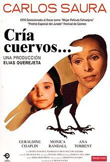 """""""The title Cria cuervos comes from the Spanish proverb, """"Cría cuervos y te sacarán los ojos"""". This translates as, """"Raise ravens, and they'll take out your eyes"""" and is generally used for someone who has bad luck in raising children, or raised them badly. It may also imply rebellious behavior or that every bad act will return to haunt you."""""""