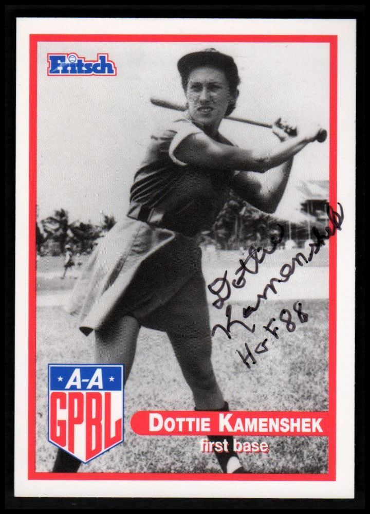 DOTTIE KAMENSHEK Rockford Peaches AUTO psa/dna FRITSCH Card League of Their Own