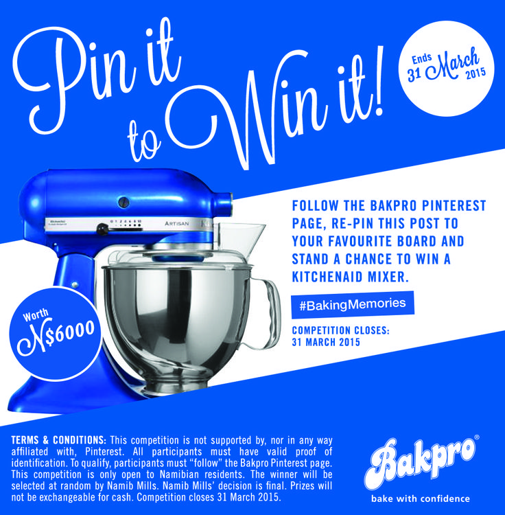 Follow Bakpro's  Pinterest page, re-pin this post to your favourite board and stand a chance to win a KitchenAid mixer worth N$6000. Competition closes 31 March 2015. Terms and Conditions apply. #BakingMemories #PinItToWinIt