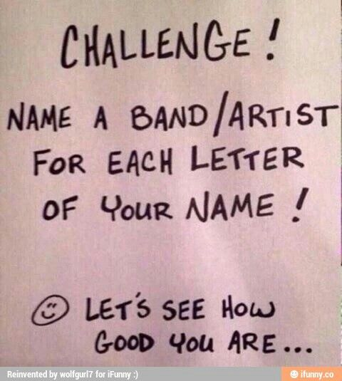 S - Sleeping With Sirens, A - Asking Alexandria, R - Rise Against, A - All American Rejects, H - Halestorm c;