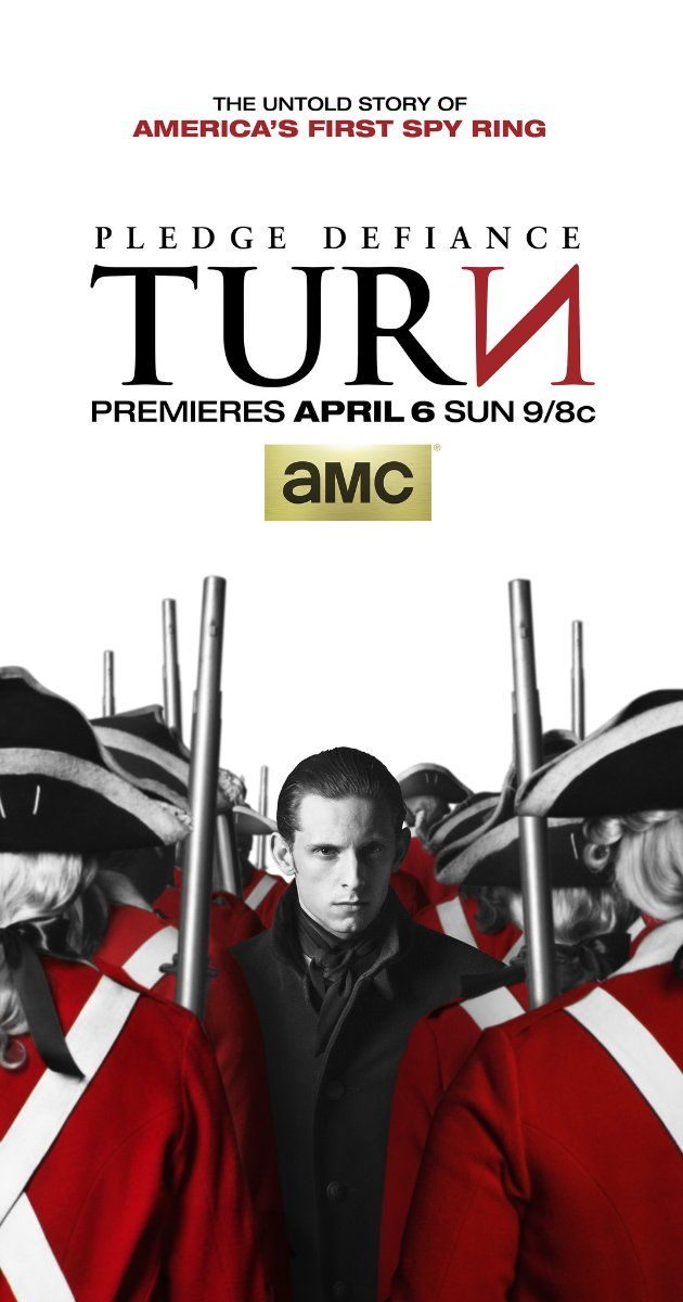 TURN (TV Series 2014– ) - New series on AMC of the story behind The Culper Ring, American Revolutionary spies who TURN the tide in the war for Independence.