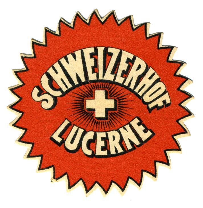 Schweizerhof Lucerne (Luggage Label) by Artist Unknown | International Poster Gallery