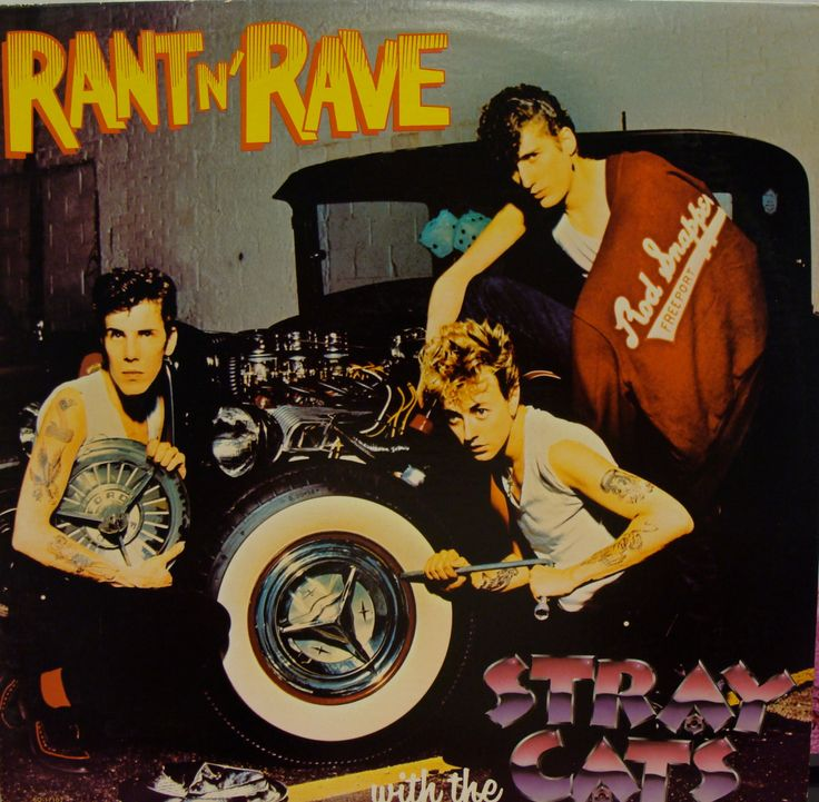 """Vintage vinyl lp """"Rant n' Rave"""" with the Stray Cats 1983"""