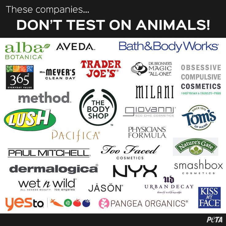 These companies do not support tests on sensitive, intelligent animals. Always purchase cruelty-free!
