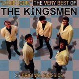 Louie Louie: The Very Best of The Kingsmen [CD]