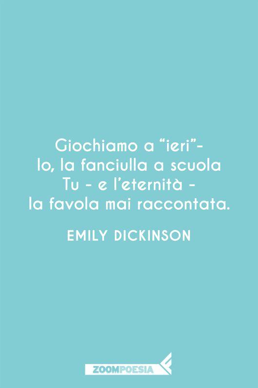 Basteranno i sogni, Emily Dickinson