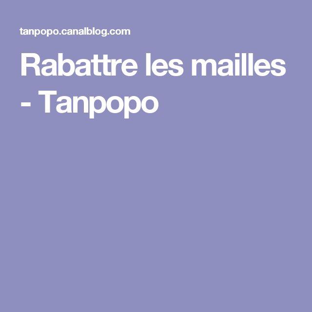 Rabattre les mailles - Tanpopo