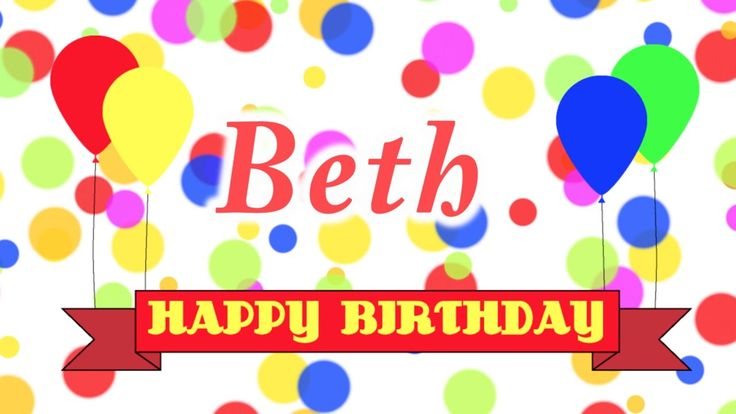 Happy Birthday Beth Song