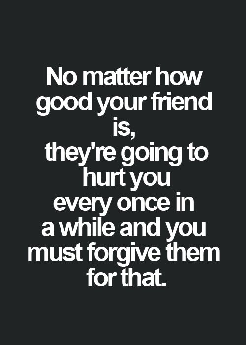 Sayings About Best Friends Hurting You : Best hurt friendship quotes ideas on