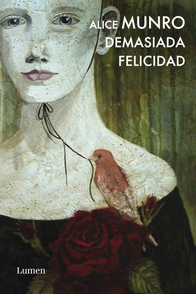 """En el #Tallerdelecturabd """"Demasiada felicidad"""" de Alice Munro. Una joven madre recibe consuelo inesperado por la muerte de sus tres hijos, otra mujer reacciona de forma insólita ante la humillación a la que la somete un hombre; otros cuentos describen la crueldad de los niños y los huecos de soledad que se crean en el día a día de la vida de pareja. Disponible: 3S/6174."""