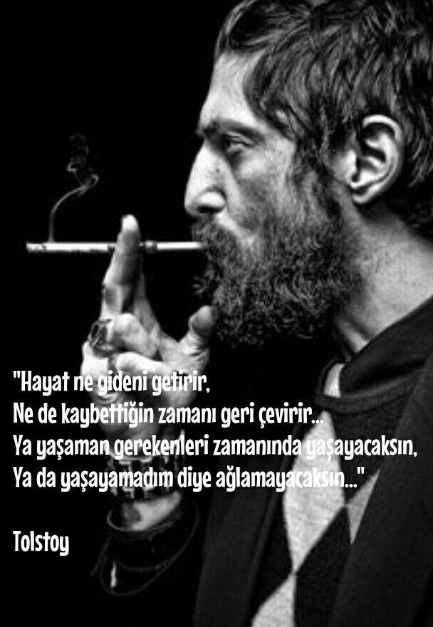 """""""Hayat ne gideni getirir, Ne de kaybettiğin zamanı geri çevirir… Ya yaşaman gerekenleri zamanında yaşayacaksın, Ya da yaşayamadım diye ağlamayacaksın…"""" Tolstoy"""