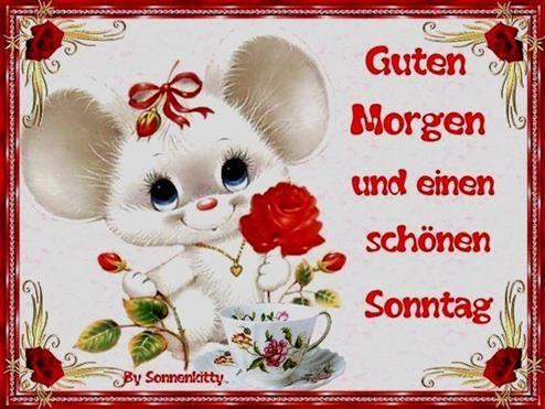 Sonntagmorgen Grüsse красивые картинки Guten Morgen Sonntag
