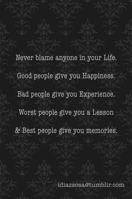 Never Blame Anyone In Your Life.:  Memories Tablet, Lifelessons, Inspiration, Quotes, Life Lessons, So True, Brass,  Plaques, Blame
