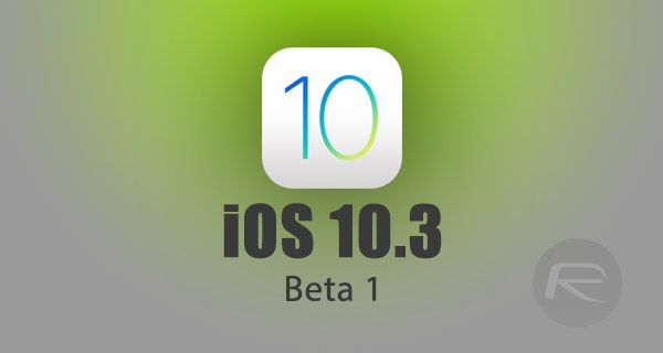Download iOS 10.3 Beta 1 For iPhone And iPad  #news