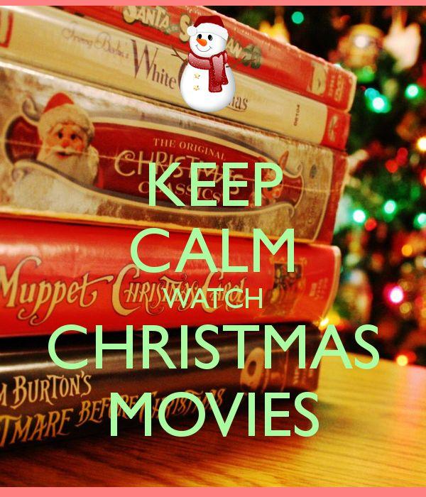 KEEP CALM WATCH CHRISTMAS MOVIES